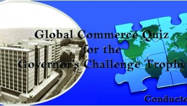 Global Commerce Quiz for the Governers Challenge Trophy
